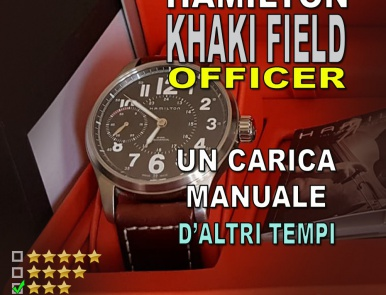 Hamilton Khaki Field Officer manuale